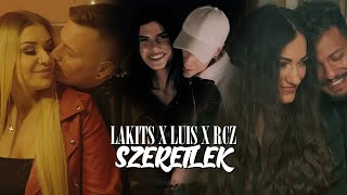 LAKITS X LUIS X RCZ - SZERETLEK (OFFICIAL MUSIC VIDEO)