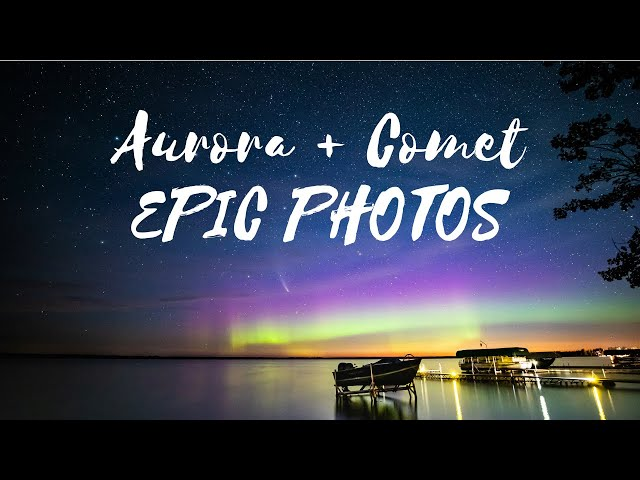 Getting EPIC PHOTOS: Aurora + NEOWISE Comet! An Astrophotography Adventure & Reflection on Patience