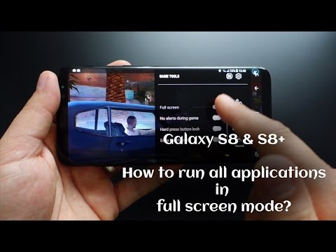 Galaxy S8 / Note 8: How to run all applications in full screen mode?