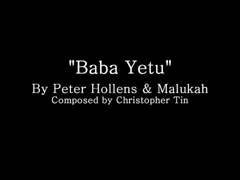 Baba Yetu - Peter Hollens (Lyrics and Translation)