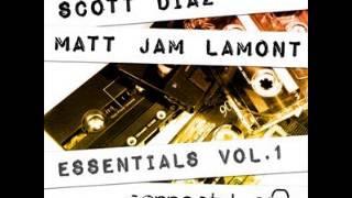 Matt Jam Lamont & Scott Diaz I Want You