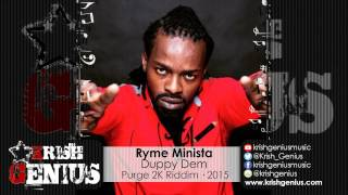 Ryme Minista - Duppy Dem [Purge 2K Riddim] April 2015