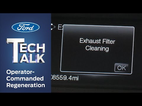 Operator-Commanded Regeneration | Ford Tech Talk