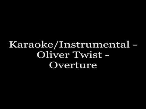 Karaoke/Instrumental - Oliver Twist - Overture