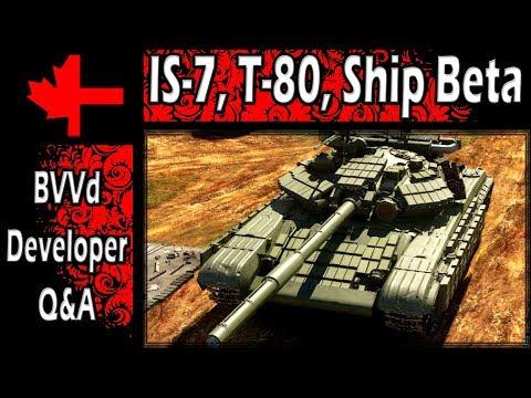 War Thunder - Developer BVVd Q&A Part 2 - IS-7, T-80, Ships Beta