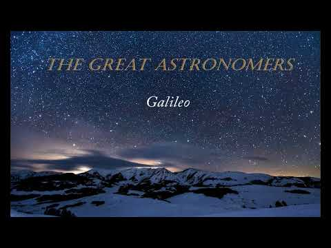 The Great Astronomers: Galileo