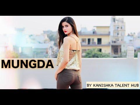 MUNGDA : TOTAL DHAMAAL Dance Cover By KANISHKA TALENT HUB
