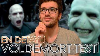 En Detaylı Voldemort Testini Çözdüm!