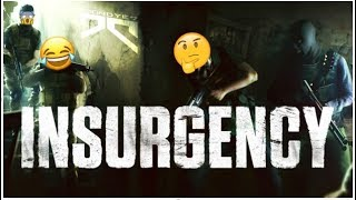 Insurgency is a fever dream