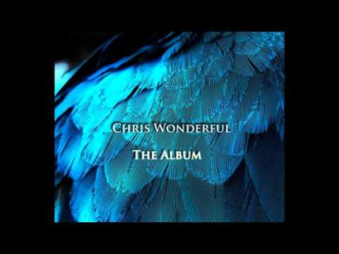 Клип Chris Wonderful - Come Home