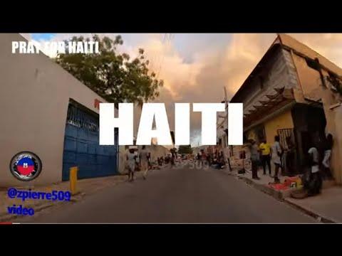 🇭🇹  HAITI PORT AU PRINCE VIDEO REAL STREETS 2021 🇭🇹 🇭🇹