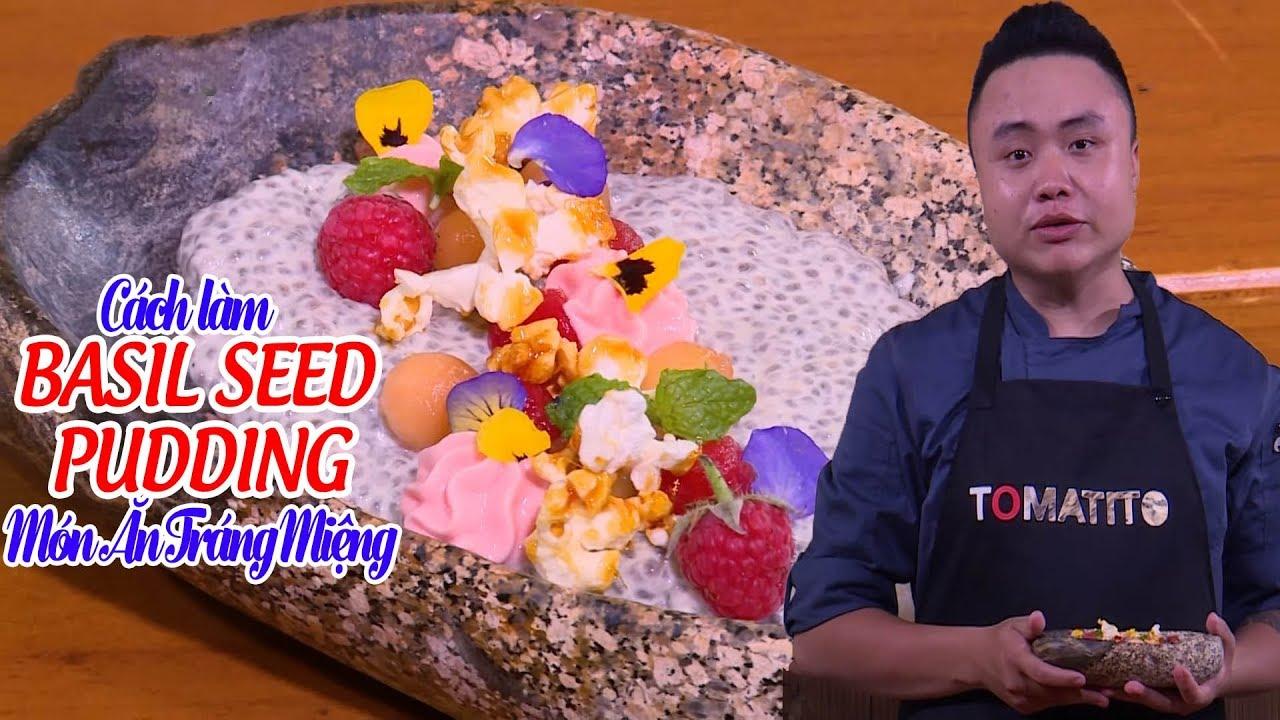 Hướng dẫn nấu ăn: Món BASIL SEED PUDDING – Món ngon mỗi ngày | Love Cuisine