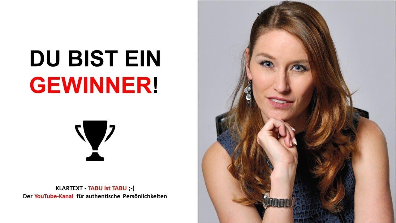 «Du bist ein Gewinner»