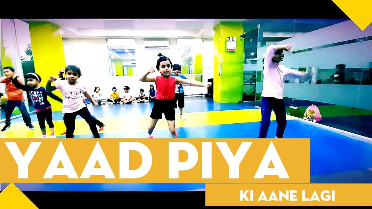 Yaad piya ki aane lagi, Kids dance video, Anil kumawat, Streak motion