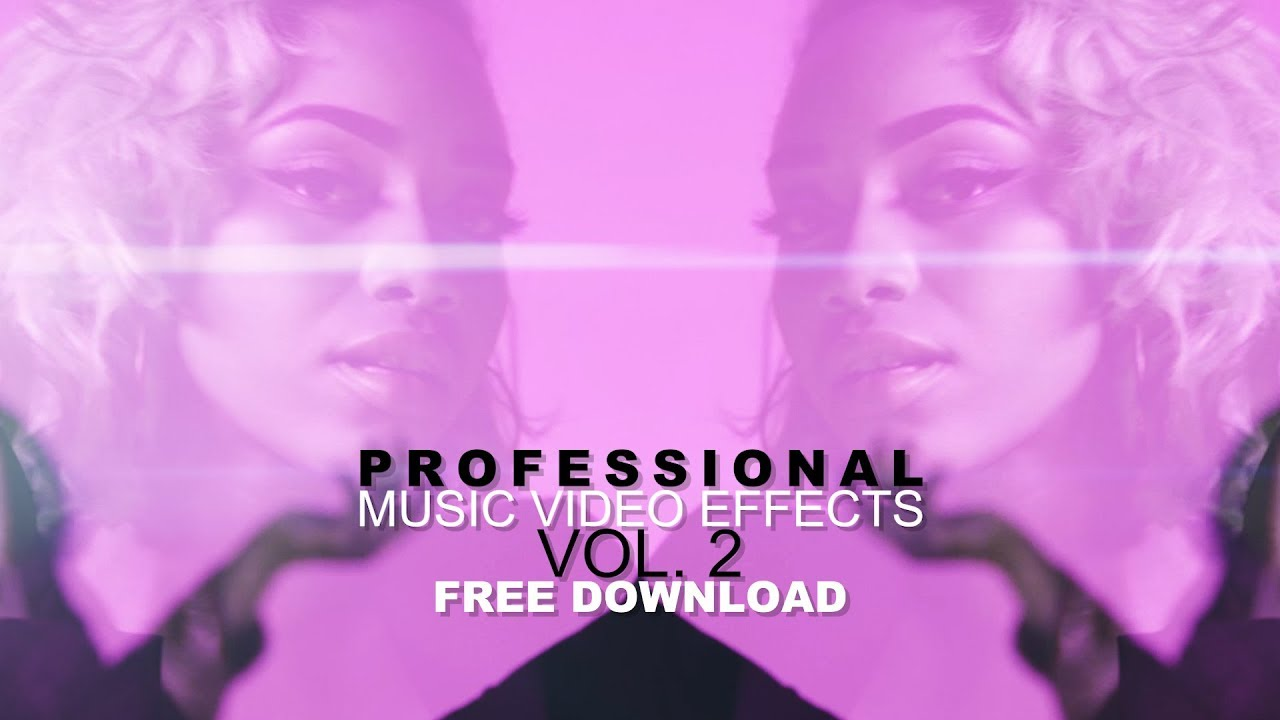 PROFESSIONAL Music Video Effects Vol  2 + FREE PRESETS (VEDA VLOG #30)