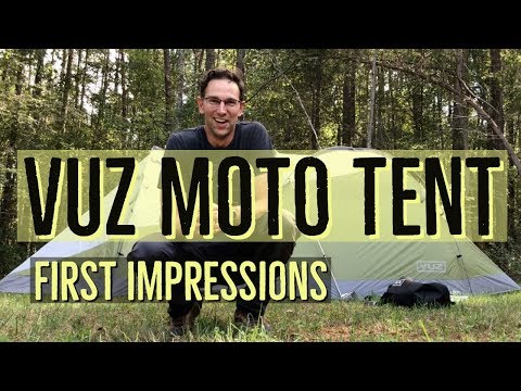 Vuz Moto Tent: First Impressions