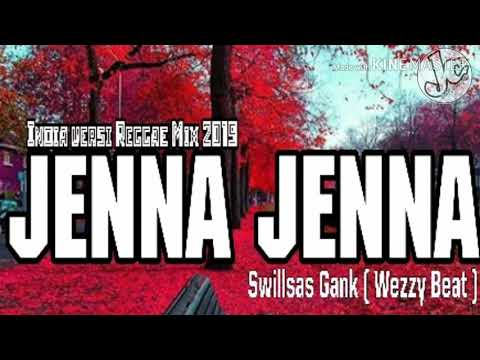 Lagu India Versi Reggae Mix 2019 || JENNA_JENNA__Swillsas_Gank ( Wezzy Beat )