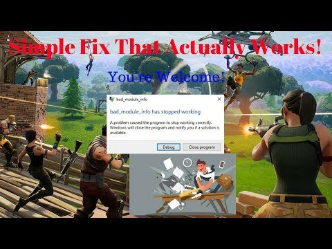 Bad_Module_Info Crash Fix For Fortnite! (PC Users Simple Fix
