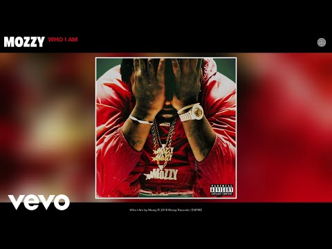 Mozzy - Who I Am (Audio)