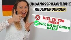 Deutsche Redewendungen, die du jeden Tag nutzen kannst! B2, C1