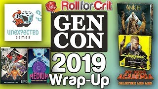 Gen Con 2019 Wrap-Up | Roll For Crit