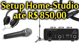 Como Montar um Home-Studio com R$ 850,00 [Setup Home-Studio 01]