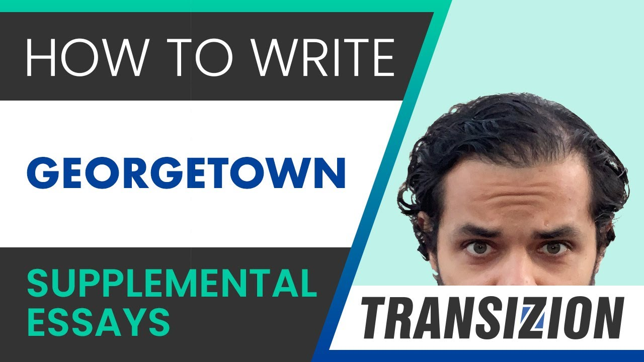 Georgetown Application Essays Count