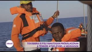 Továbbra is folyamatosan próbálkoznak a tengeri átkeléssel a migránsok