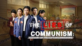 "Christian Movie Trailer ""The Lies of Communism: Account of the CCP's Brainwashing"""