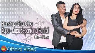 Download Nonstop Cha Cha Kupu Kupu Sepanjang Pantai - Iron Tapilaha Ft Nona Kawilarang | Official Video