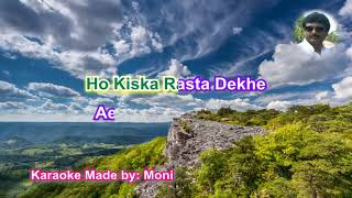 Kiska Rasta Dekhe Karaoke made by Moni