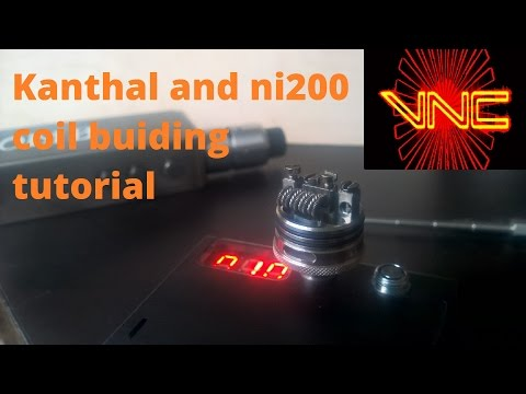 Standard Kanthal and ni200 temperature coil build tutorial