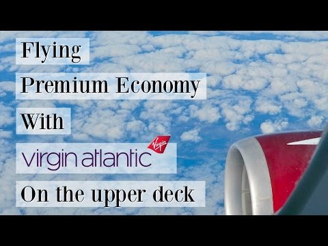 Virgin Atlantic premium economy 'bubble' upper deck review