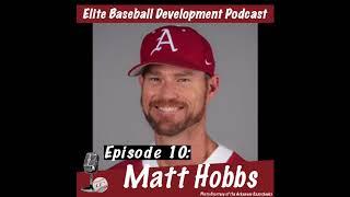 CSP Elite Baseball Development Podcast: College Recruiting with Matt Hobbs