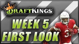 DRAFTKINGS WEEK 5 NFL FIRST LOOK LINEUP