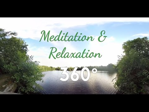 [360°/VR Video] Méditation & Relaxation