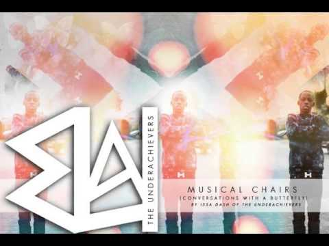 Issa Gold - Musical Chairs ( The Underachievers ) CWAB Part 2