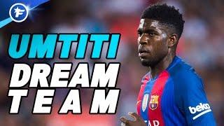 Le onze de rêve de Samuel Umtiti