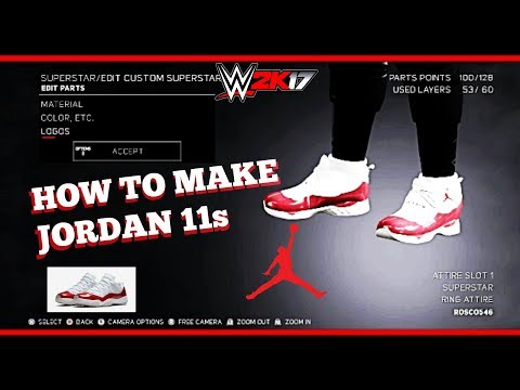WWE'2K17 HOW TO MAKE JORDAN 11s