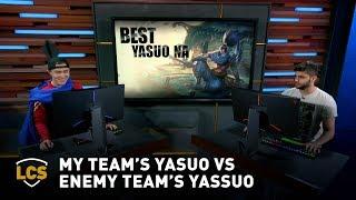 My Team's Yasuo vs Enemy Team's Yassuo