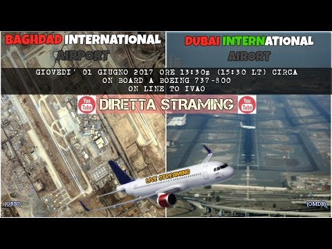 Flight from BAGHDAD to DUBAI with Boeing 737-800 on IVAO (p3d simulator)