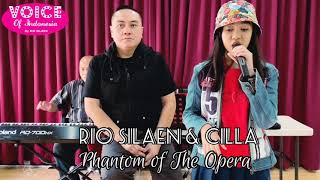 RIO SILAEN amp; CILLA sings PHANTOM OF THE OPERA