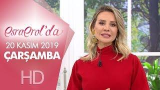 Esra Erol'da 20 Kasım 2019 | Çarşamba