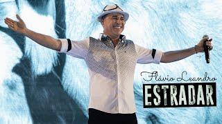 "🌕Flávio Leandro - ""DVD Estradar"" - [Completo] 2020"