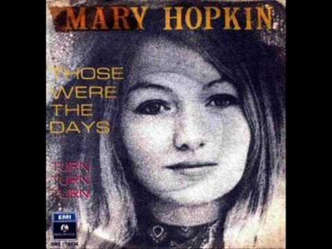 "Mary Hopkin. ""Those were the days"""