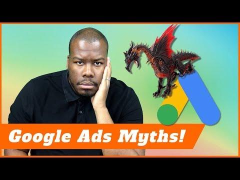 Google Ads Myths - 5 RIDICULOUS And Common AdWords Myths