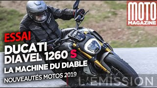 Ducati Diavel 1260 S - La moto du diable - Essai Moto Magazine - 2019
