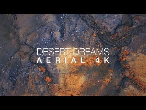 Desert Dreams - Aerial 4K