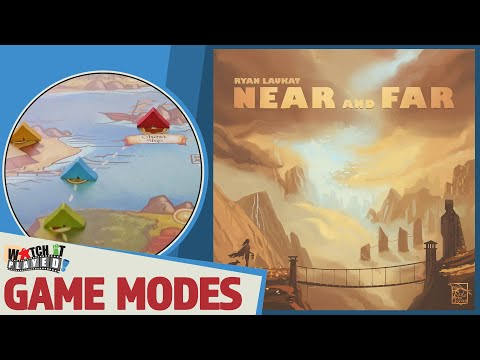 Near and Far - Game Modes