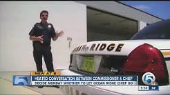 Ocean Ridge Police Chief says he's been 'asked to resign or retire'